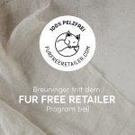 """Vorbildlich: Prominentes neues Mitglied beim """"Fur Free Retailer Program"""""""