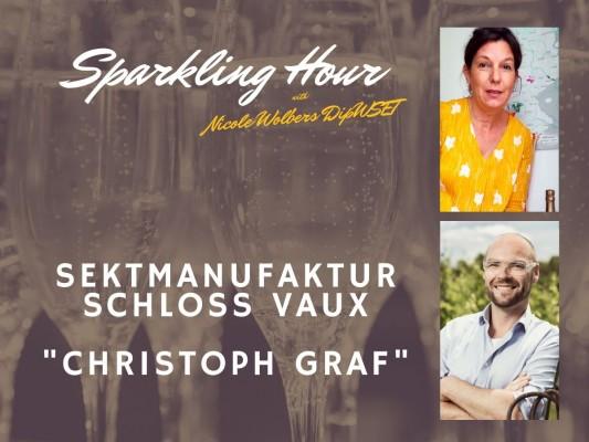Sparkling hour - der Talk mit den besten Sektmachern! Schloss Vaux zu Gast.